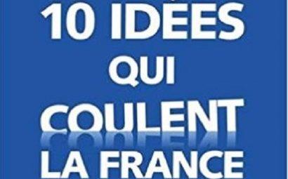 10_idées_qui_coulent_la_France
